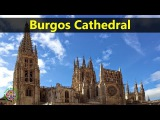 Best Tourist Attractions Places To Travel In Spain  Burgos Cathedral Destination Spot