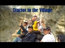 Aoral Mountain Camping Trip 3 - Travel by Tractors to Bong Chhims Home at Sre Ken Village