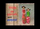 Frida de garrafa - boneca na garrafa - reciclagem-diy-video da parceria