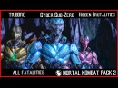 Mortal Kombat XL Triborg Fatalities, X-Ray, Secret Brutality | Cyber Sub Zero Hidden Brutalities