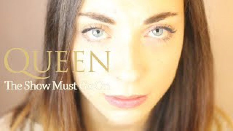 Queen The Show Must Go On Cinematic Cover by Lies of Love