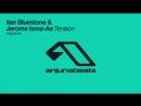 Ilan Bluestone Jerome Isma-Ae - Tension