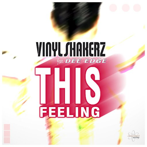 Vinylshakerz альбом This Feeling (Special Maxi Edition) [feat. Dee Edge]