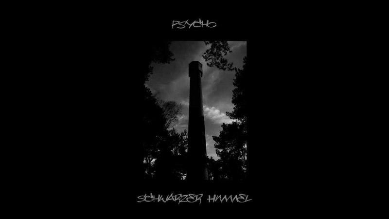 Psycho - Schwarzer Himmel (Elektro, House, Techno, Minimal, Deep, Mix)