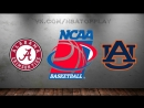 Alabama Crimson Tide vs Auburn Tigers | 09.03.2018 | SEC Championship | Quarterfinal | NCAAM 2017-2018