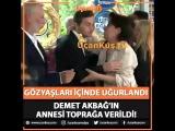 kivanctatlitug - ucankusmedyaDEMET AKBAĞ'IN ANNESİ TOPRAĞA VERİLDİ! - ..mp4