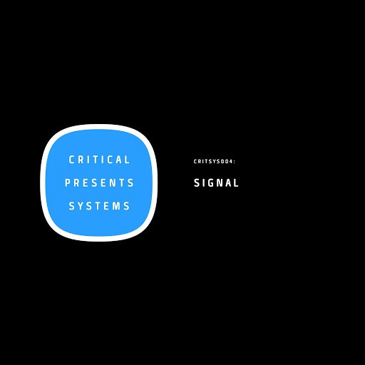 Сигнал альбом Critical Presents: Systems 004