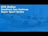 GTA Online | Southern San Andreas Super Sport Series