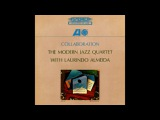 The Modern Jazz Quartet with Laurindo Almeida Collaboration (1964)