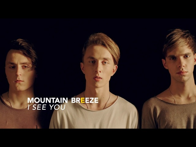 Mountain Breeze - I see you [OFFICIAL VIDEO]