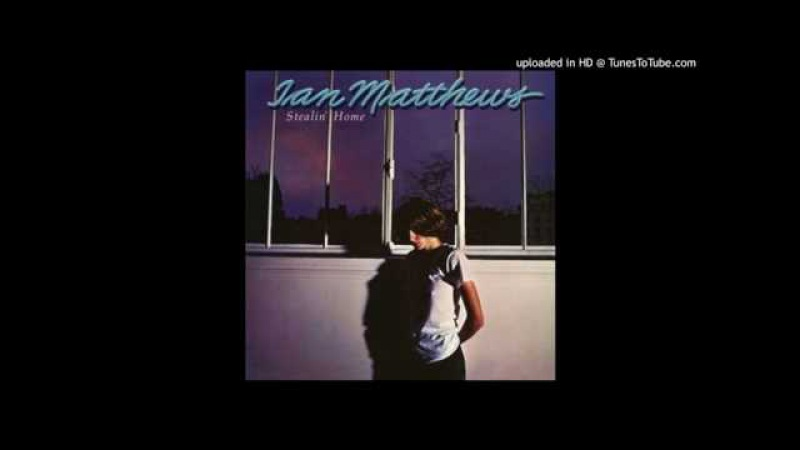 Ian Matthews - Don't Hang Up Your Dancing Shoes