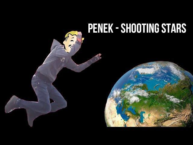 Penek - Shooting Stars