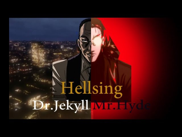 Hellsing.Jekyll and Hyde - Lisa's Reasons(Possessed/Lisa Carew)6(AMV)