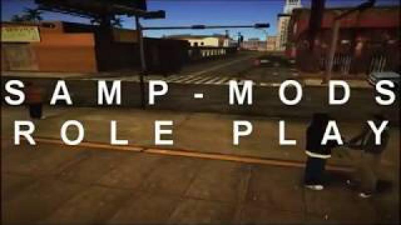 Промо-ролик •Samp-Mods.RP.ru•