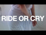 Chelsea Jade - Ride or Cry