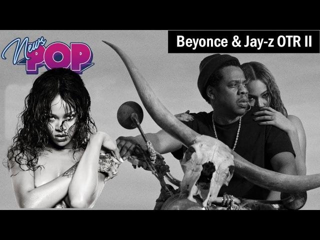 Beyonce Jay-Z OTR II Feat. Rihanna