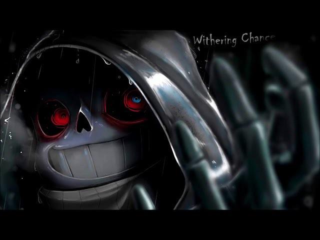 Withering Chance (Dusttale STMPWYFS) [Undertale Remix] {Darkronaut}