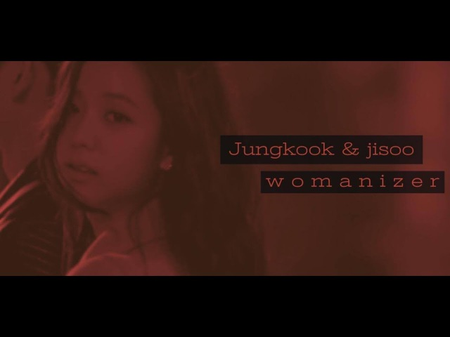 Jungkook jisoo • w o m a n i z e r
