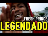 Cousin Stizz - Fresh Prince (Legendado)