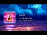 Zohar - The Merciful One
