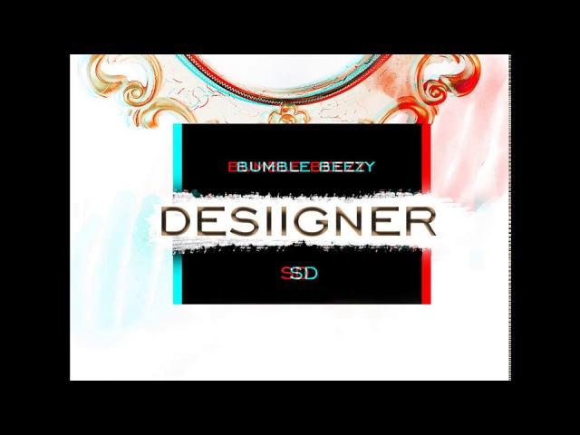 Bumble Beezy–Desiigner (feat. СД) [Prod. By Preevo]