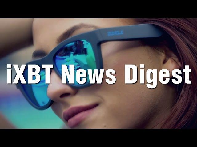 IXBT News Digest – диковинки недели