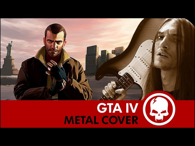 GTA IV - Main Theme | Metal Cover by Drex Wiln