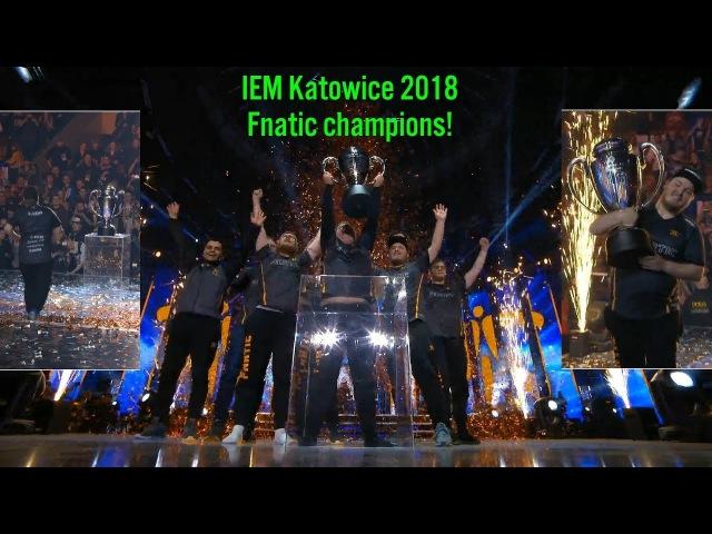 Fnatic champion 🏆 IEM Katowice 2018 champions Grand Final vs FaZe clan Winning moment CyberWins