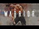 WARRIOR ■ CROSSFIT MOTIVATIONAL VIDEO
