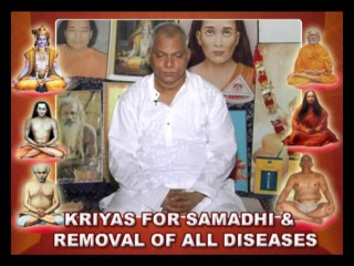KRIYAS FOR SAMADHI & REMOVAL OF ALL DISEASES - IN ENGLISH