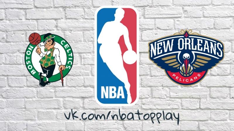 Boston Celtics vs New Orleans Pelicans | March 18, 2018 | 2017-18 NBA Season