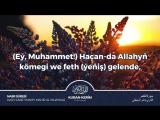 Nasr süresi   Türkmençe Kuran-Kerim.