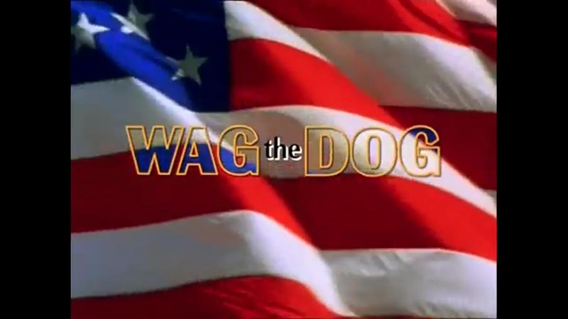 Плутовство   Wag the Dog (1997) Официальный Трейлер