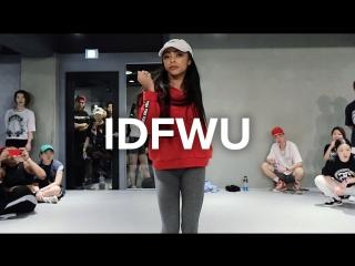 IDFWU - BIG SEAN (feat. E-40) - Kaelynn KK Harris Choreography   УЛИЧНЫЕ ТАНЦЫ