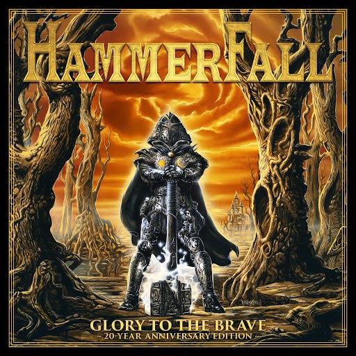 HammerFall альбом Glory to the Brave (20 Year Anniversary Edition)
