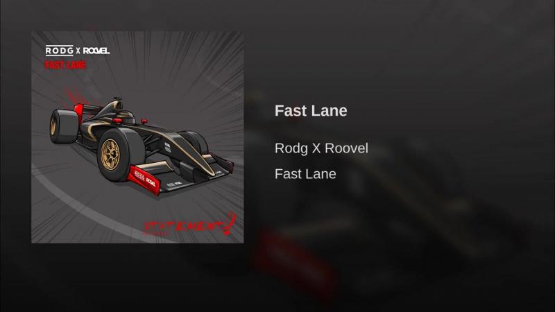 Rodg X Roovel - Fast Lane