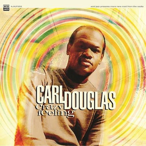 Carl Douglas альбом Crazy Feeling