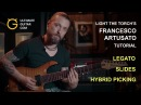 Francesco Artusato from Light The Torch Tutorial on Hybrid Picking Slides and Legato
