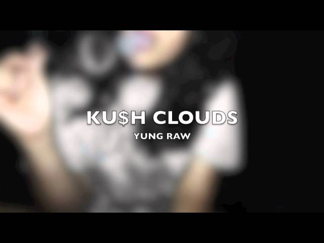 KING RAW - KUSH CLOUDS (2k11)