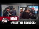 [Inédit] MMZ Freestyle Skyrock PlanèteRap