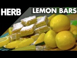 How To Make Cannabis Infused Lemon Bars  HERB RECIPE VIDEO