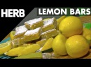 How To Make Cannabis Infused Lemon Bars | HERB RECIPE VIDEO
