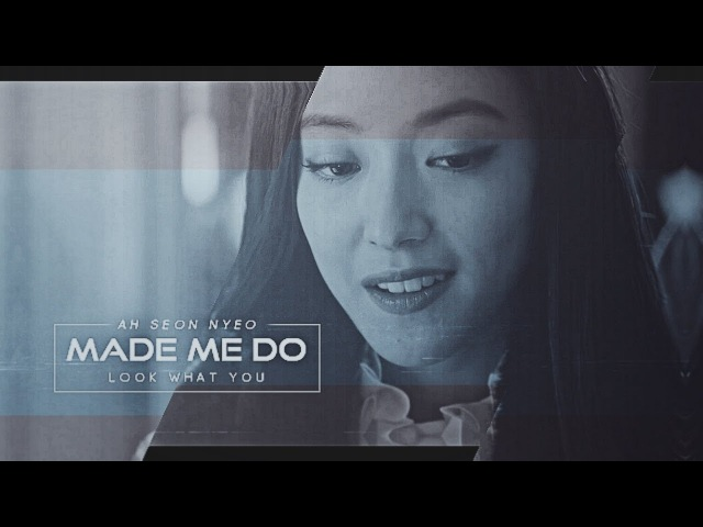 ► ah seon nyeo (ft. PK) ✖ look what you made me do [for MaruK]