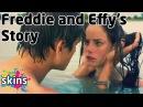 Freddie and Effys Story - Skins