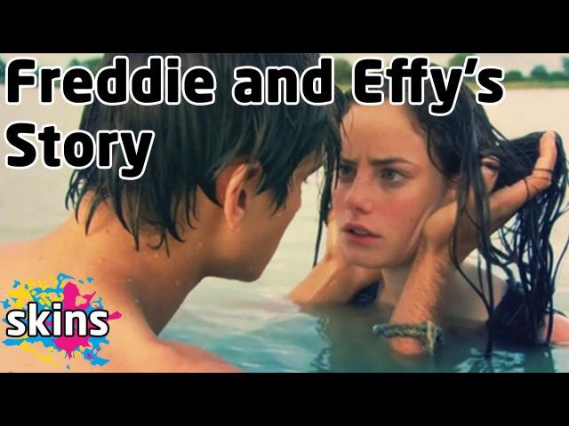Freddie and Effy's Story - Skins