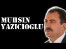 Muhsin Yazıcıoğlu - Tarihe Damga Vuran 10 Sözü