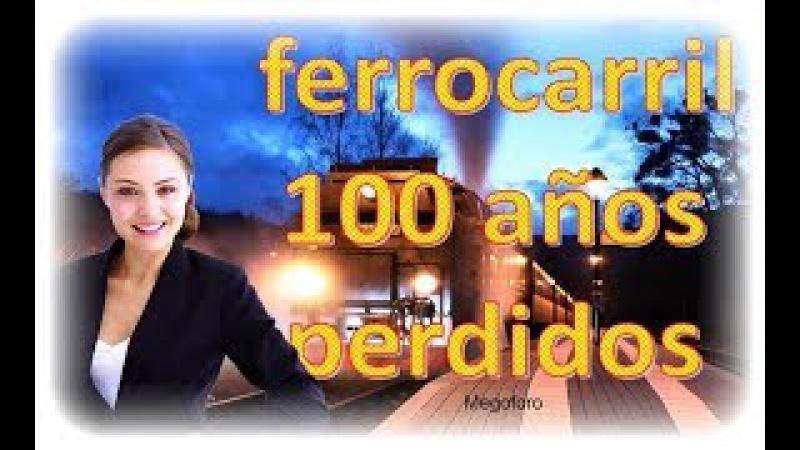 EU dueño del ferrocarril Mexicano 100 años de desarrollo e inversion, perdidos