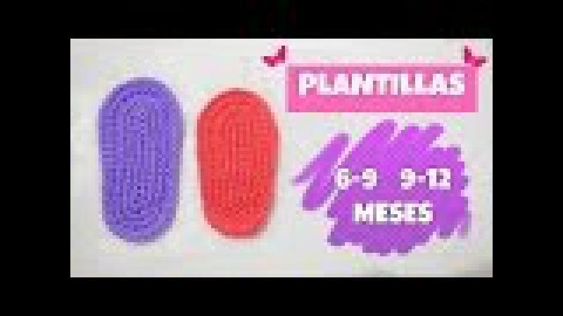 PLANTILLAS TEJIDAS A CROCHET 6-9 MESES Y 9-12 MESES