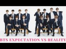 BTS Expectation Vs Reality 8 Kpop [VKG]