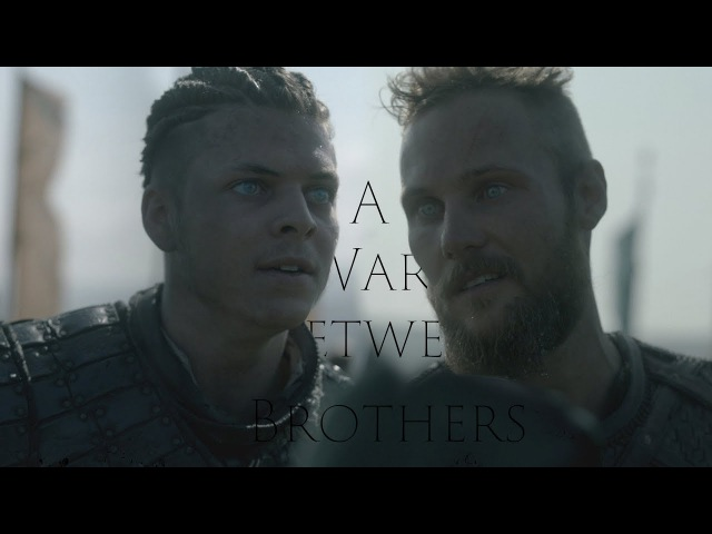 The Sons Of Ragnar | A War Between Brothers